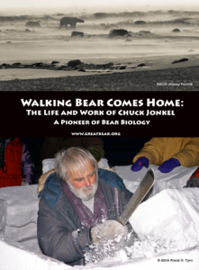 Walking Bear Comes Home: The life and work of Chuck Jonkel